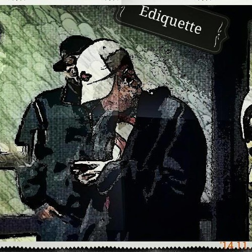 Ediquette - Nothin You Wouldn't Do Freestyle