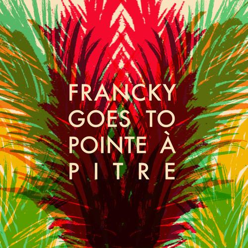 FranckyGoesToPointeAPitre's avatar