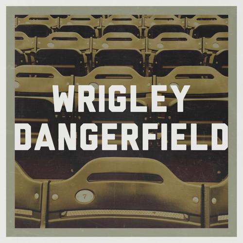 Wrigley Dangerfield's avatar