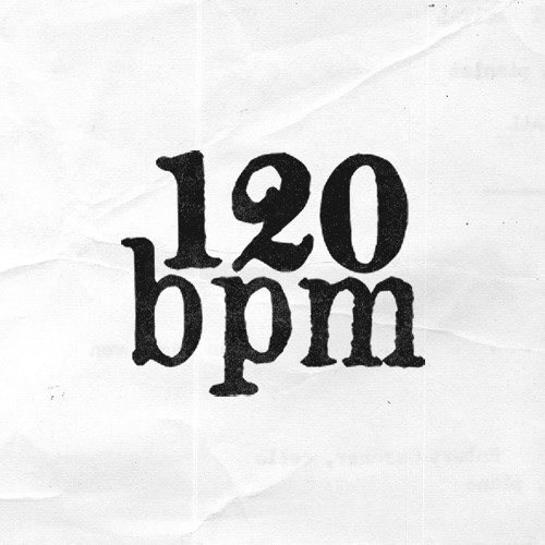 120 BPM MUSIC | Free Listening on SoundCloud