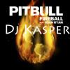 MIX FIREBALL PITBULL DJ KASPER
