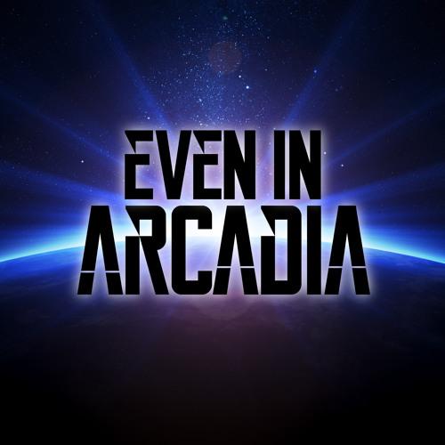 Even in Arcadia's avatar
