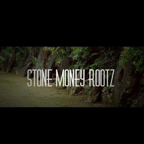 Stone Money Rootz's avatar