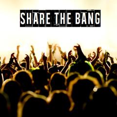 Share The BANG