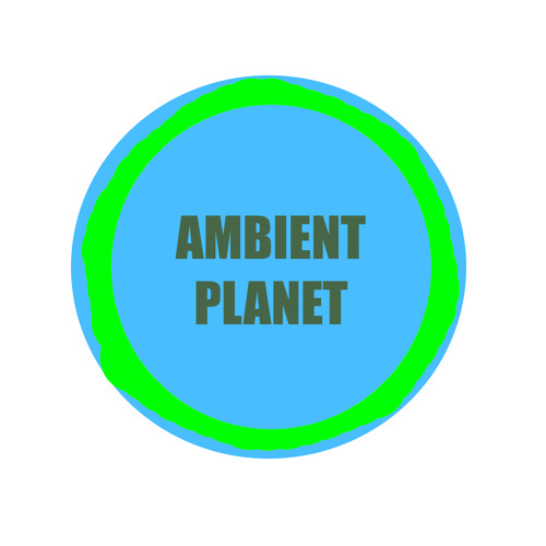 Ambient Planet's avatar