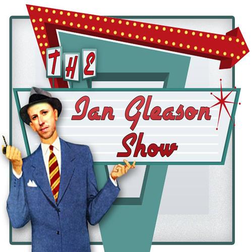 The Ian Gleason Show's avatar