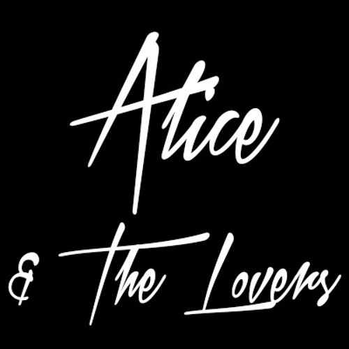 Alice & The Lovers's avatar