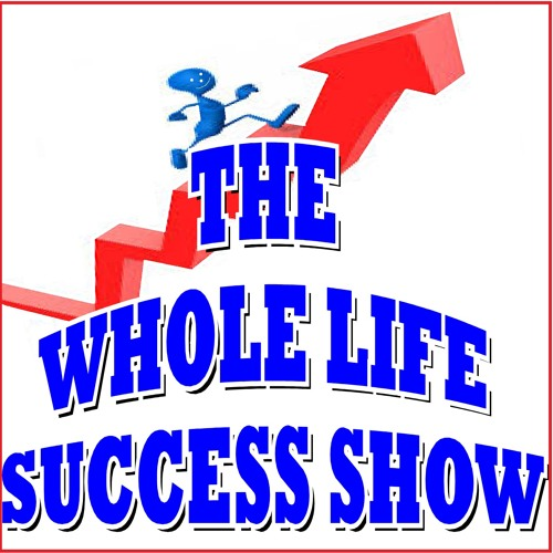 Whole Life Success Show's avatar