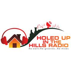 HOLEDUP IN THE HILLS RADIO born in the north ..Tm