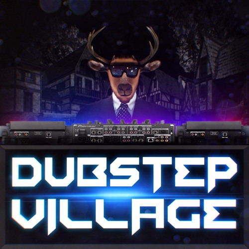 Dubstep Village's avatar