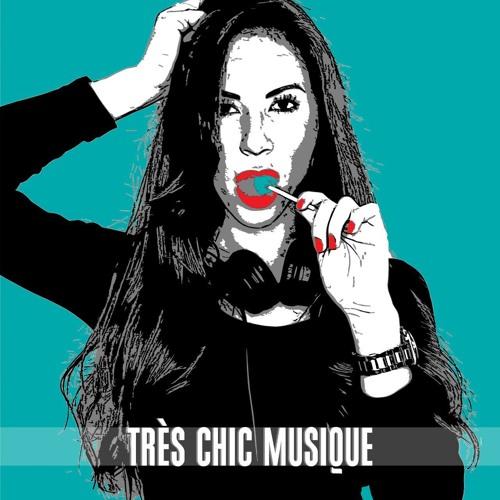 TRÈS CHIC MUSIQUE's avatar