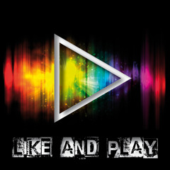 Like and Play Music