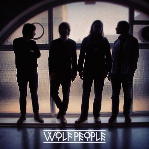 WOLF PEOPLE - FAIN - ALL RETURNS