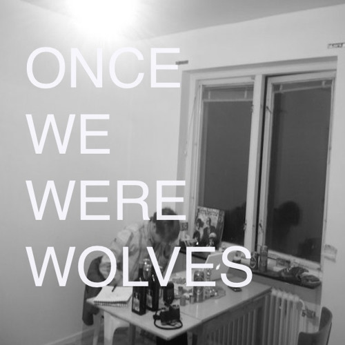 once we were wolves's avatar