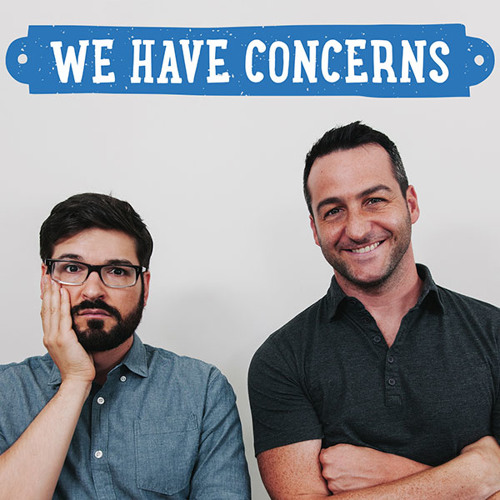 We Have Concerns's avatar