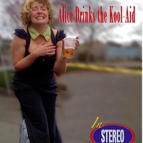 Alice Drinks the Kool-Aid's avatar