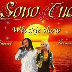 Sono Tuo - Italian show