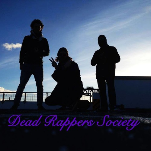 The Dead Rappers Society   Free Listening on SoundCloud