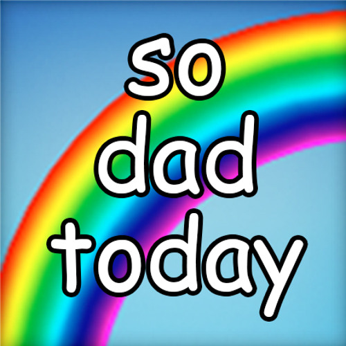 so dad today's avatar