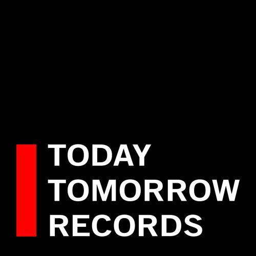 Today, Tomorrow Records's avatar