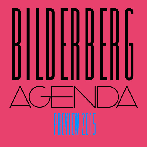 The Bilderberg agenda's avatar