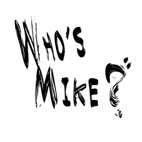 Who's Mike?'s avatar