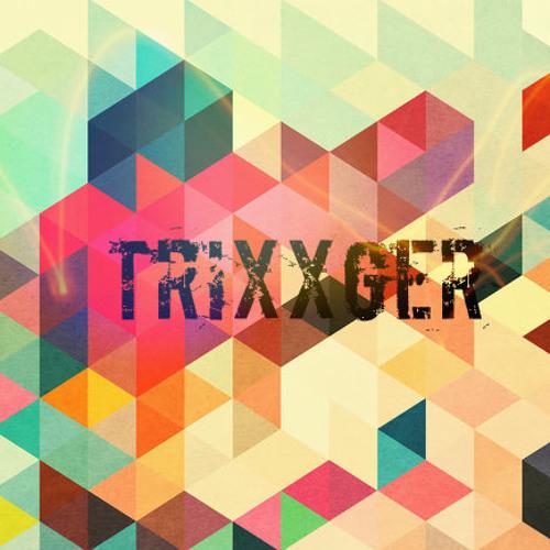 Trixxger's avatar