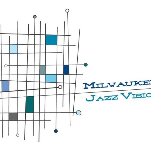 Milwaukee Jazz Vision's avatar
