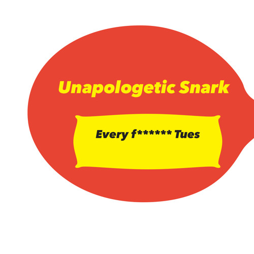 Unapologetic Snark- Ep 2- 50 Shades of Clinton
