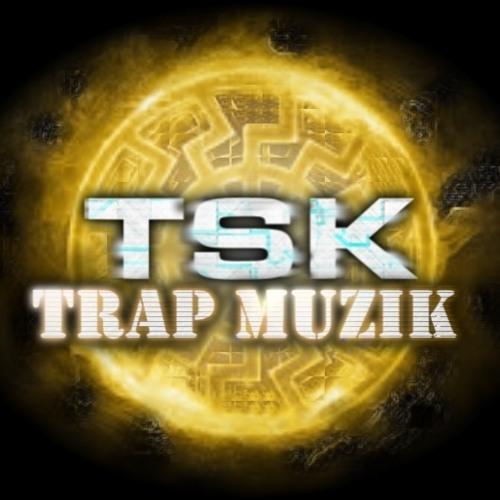 [T.S.K.] TRAP MUZIK's avatar