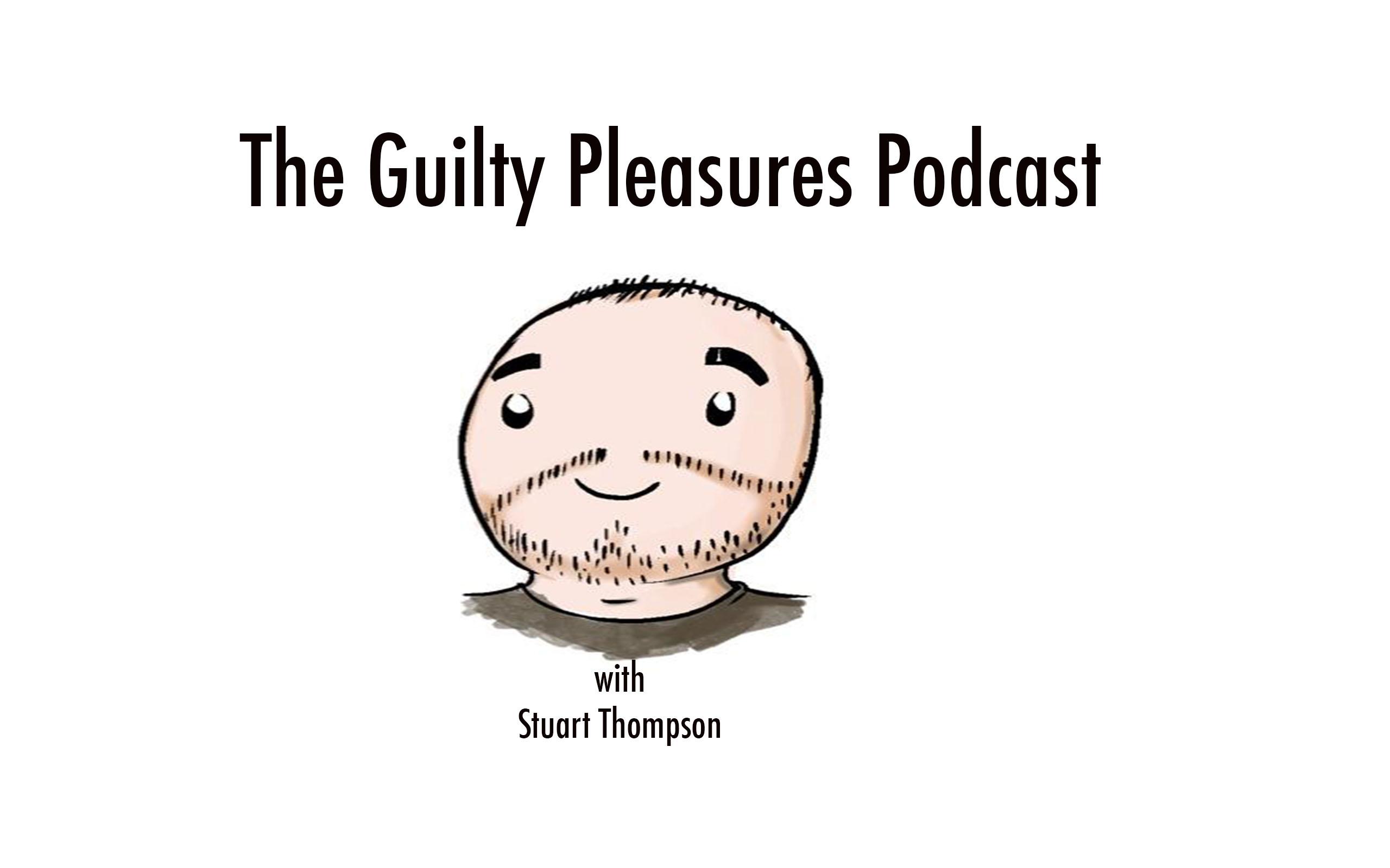Guilty Pleasures Podcast