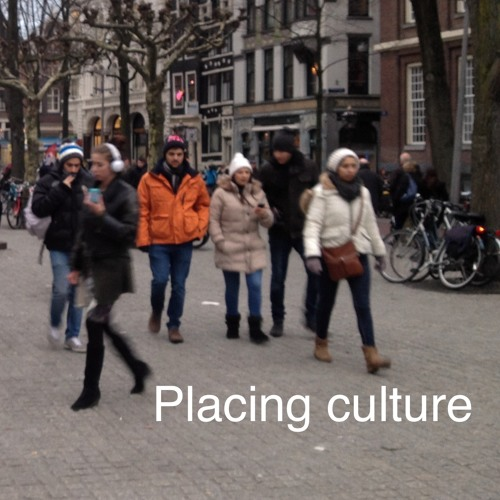 Welcome to the Placing Culture podcast