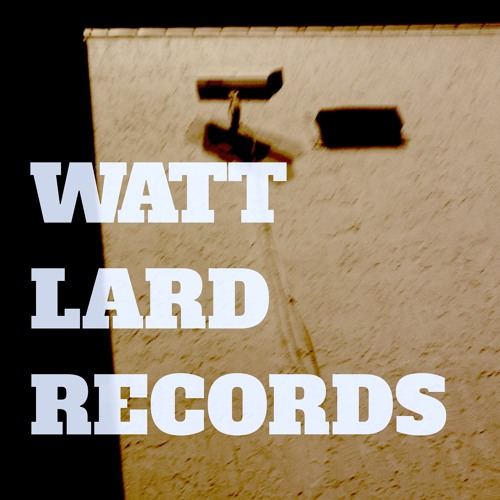 WATT LARD RECORDS's avatar