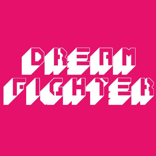 Dream  Fighter's avatar