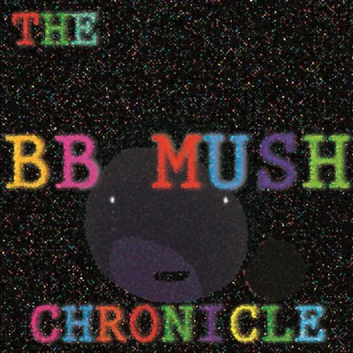 The BB Mush Chronicle's avatar