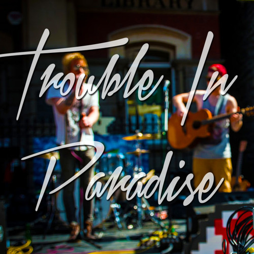 Trouble In Paradise's avatar