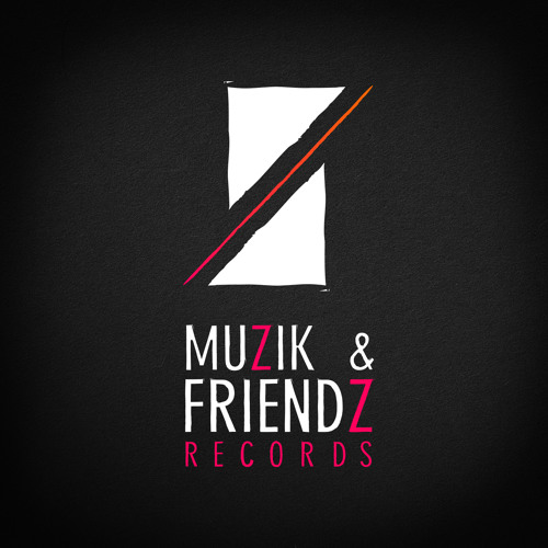 Muzik & Friendz Records's avatar