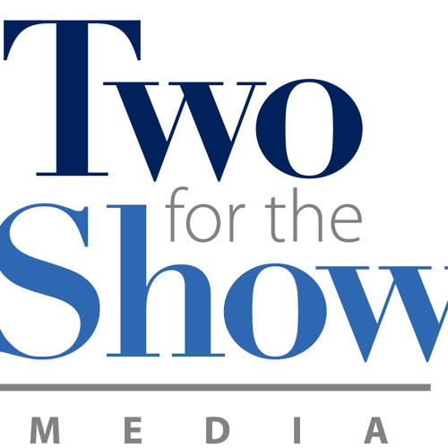 Two for the Show Media's avatar