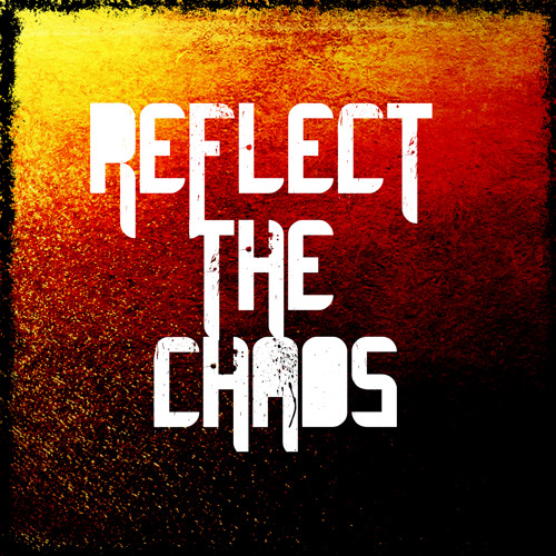 Reflect The Chaos's avatar