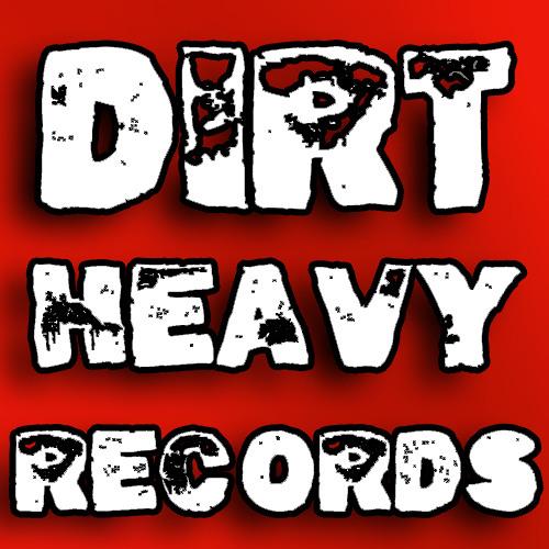 Dirt Heavy Records's avatar