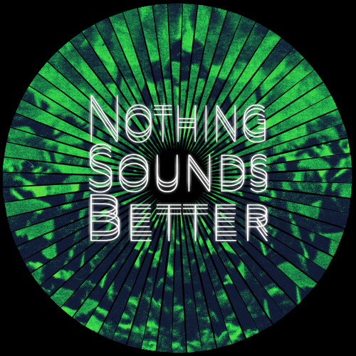 Nothing Sounds Better's avatar