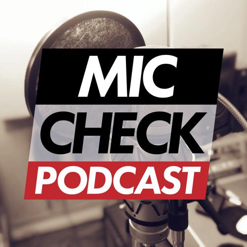 Mic Check Podcast's avatar