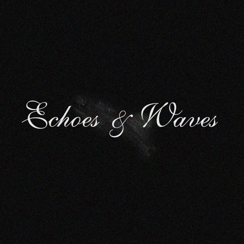 Echoes and Waves's avatar