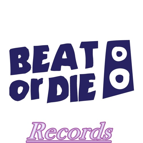 BEAT OR DIE Records's avatar