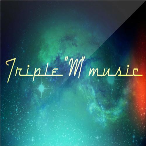 "Triple ""M"" Music's avatar"