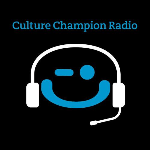 Culture Champion Radio Episode 2 (with BlackRock's Golbie Kamarei)