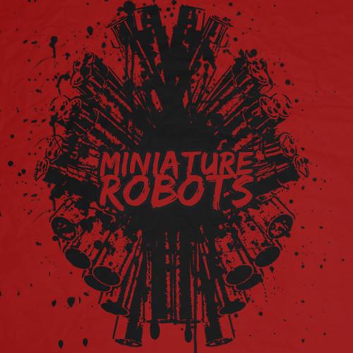 MINIATURE ROBOTS's avatar