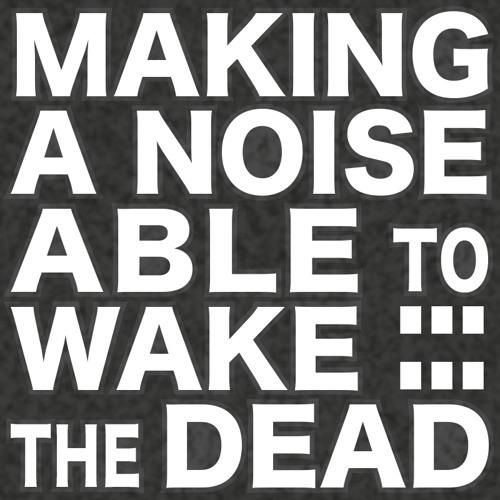 Making A Noise A W D's avatar