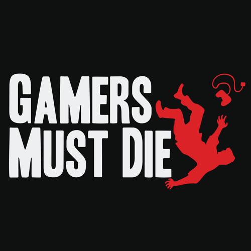 Gamers Must Die's avatar