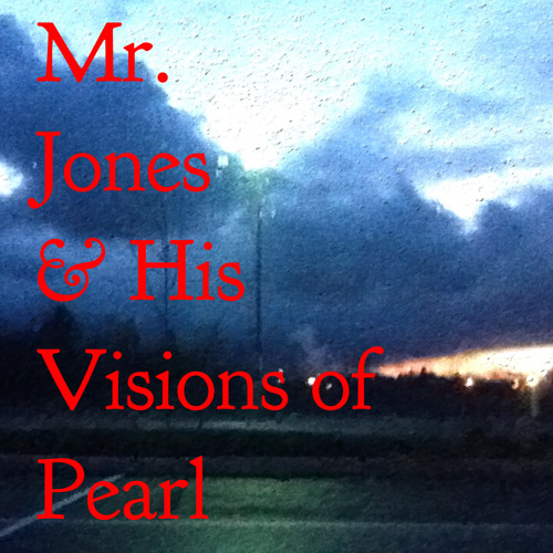 MrJones&HisVisionsOfPearl's avatar